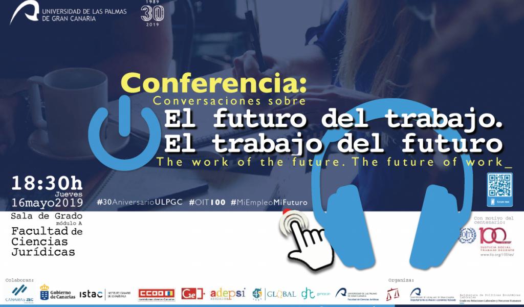 Cartel de la conferencia: El futuro del trabajo. El trabajo del futuro