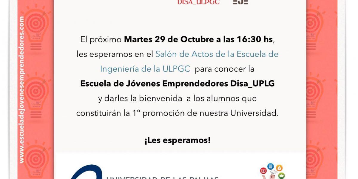 Cartel del acto de apertura de la I Edición de la Escuela de Jóvenes Emprendedores Disa-ULPGC