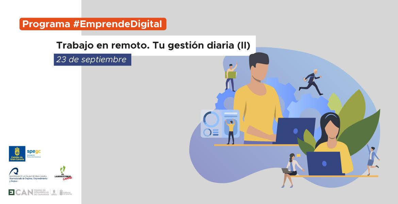 Programa #EmprendeDigital: Trabajo en remoto. Tu gestión diaria (II)