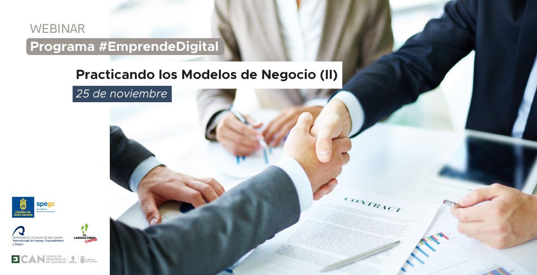 Programa #EmprendeDigital: Practicando modelos de negocio II